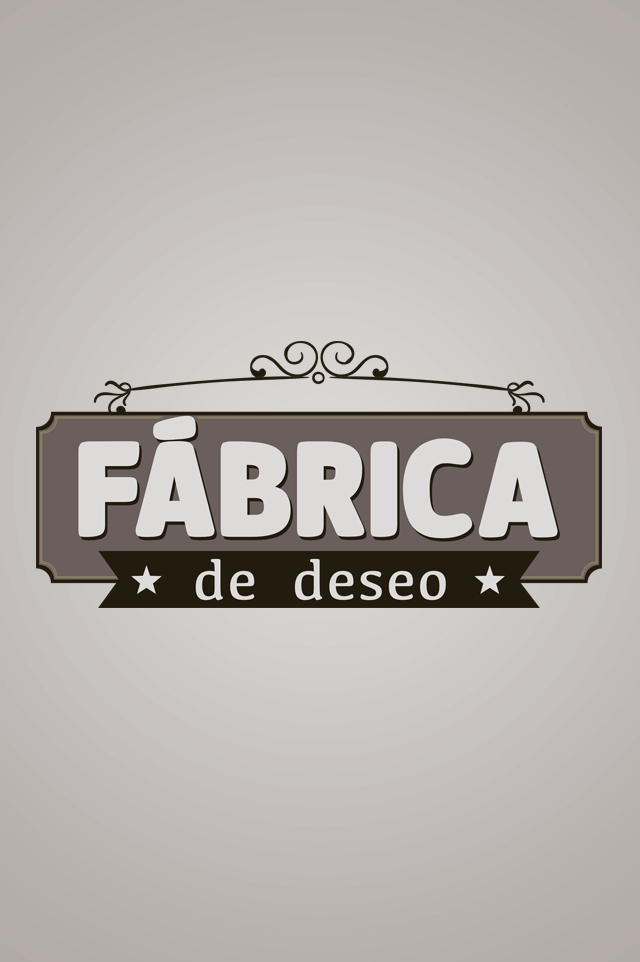 FABRICA DE DESEO