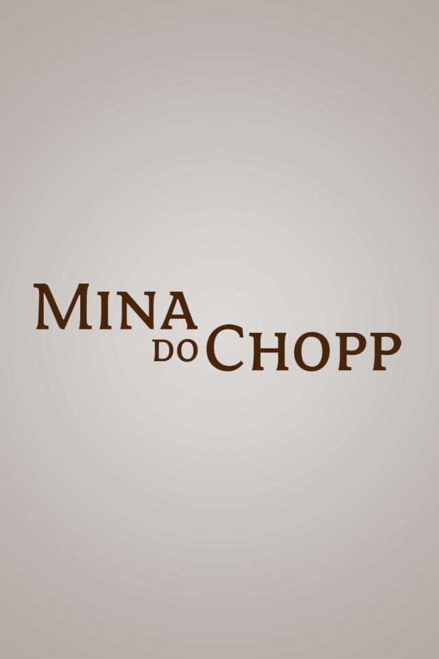 MINA DO CHOPP